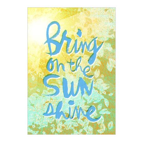 Bring On Sunshine