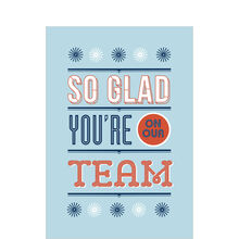 Glad You're on Our Team Employee Appreciation Card