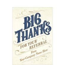 Big Thanks for Referral Custom Cover Hallmark Card