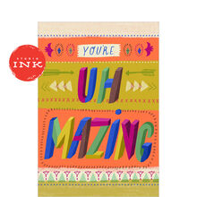 You're Uh-Mazing (Amazing) Appreciation Hallmark Card