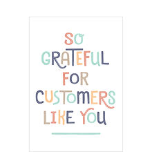 Customer Appreciation Card (Grateful for You)