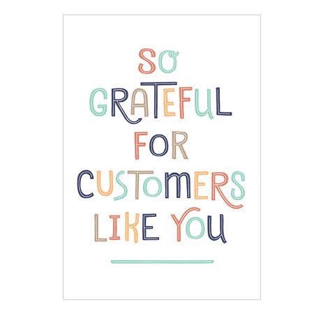 Customer Appreciation Card (Grateful for You)
