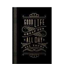 Good Life, Great Fun