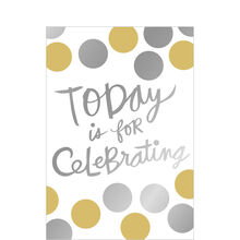 Celebrating Today
