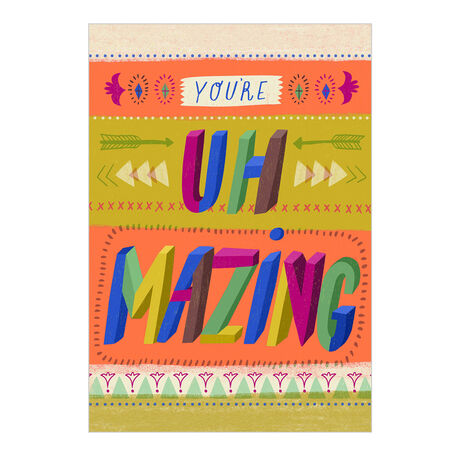 You're Uh-Mazing (Amazing) Appreciation Hallmark Card