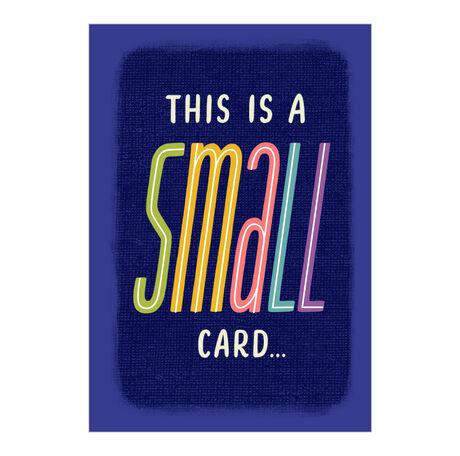 Small Card, Big Thanks Appreciation Hallmark Card