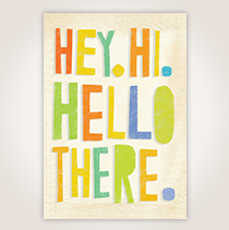 Welcome a new client or customer with this cheerful card featuring different ways of saying hi.