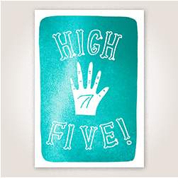 Shining turquoise foil covers the front of this design, with white illustrated and lettered High Five! cutouts.