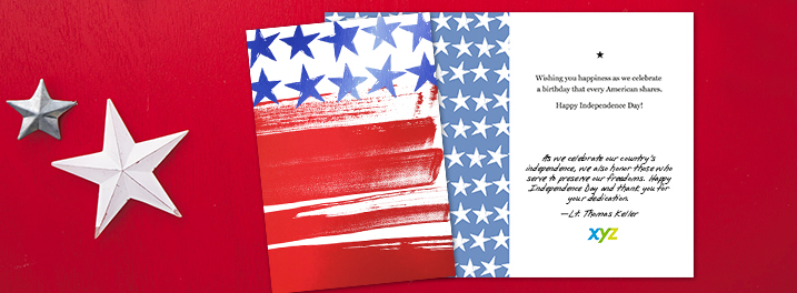 Bold brush strokes set the tone for a Happy Independence Day card you can personalize with a message and company logo.