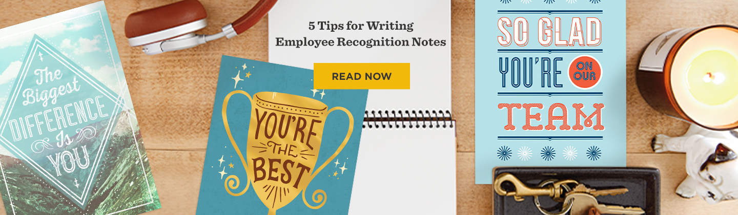 5 Tips for Writing Employee Recognition Messages