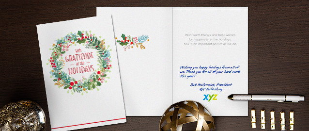 Express appreciation at the holidays with Hallmark quality, a message printed in a handwriting font and your company logo.