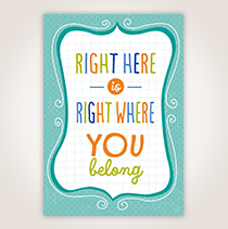 """Remind your customer service team that """"Right Here is Where You Belong"""" with this vibrant colored card. SHOP NOW"""