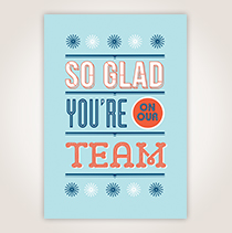 """ALT TEXT Whether you're telling a new or long-time employee, this card lets them know you are """"So Glad You're on Our Team."""" SHOP NOW"""