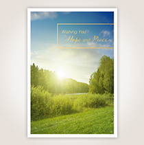 With a calm, peaceful outdoor setting as the backdrop, this Hallmark sympathy card wishes your customer hope and peace.
