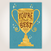 """With """"You're the Best"""" on a trophy on the cover, you certainly will be able to express your appreciation with this card."""