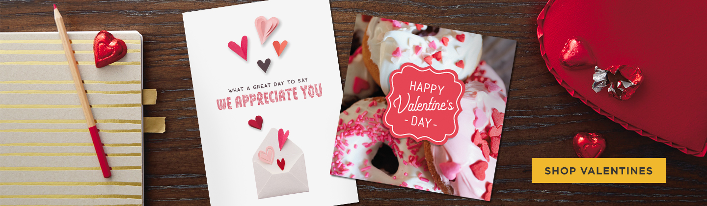 Shop Valentines for your customers - show how much you appreciate them.