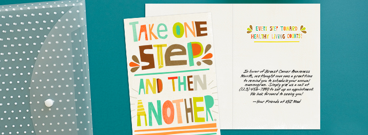 Uplifting messaging in bold collage-style lettering on this Hallmark card get your health communication noticed and acted on.