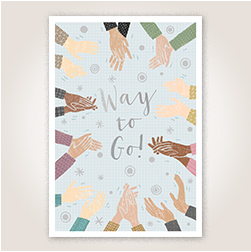 Illustrated clapping hands surround Way to Go!, which is accented with eye-catching silver foil.