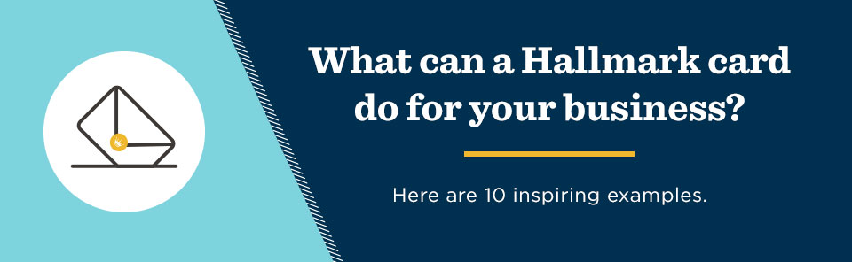 What can a Hallmark card do for your business?