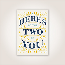 Versatile for either wedding or anniversary, illustrated ivy accents blue lettering cheering on The Two of You.