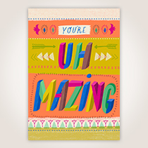 "This trendy, mixed-pattern card that says, ""You're Uh-Mazing,"" certainly will get your appreciation message across. SHOP NOW"