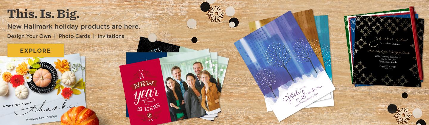 New Products are Here! Design Your Own greetings. Explore Now.
