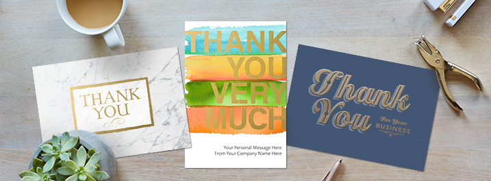 Hallmark Business Connections has a variety of thank you cards to fit your need.