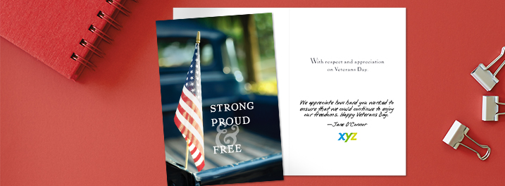 Say Happy Veterans Day to clients with a Hallmark card featuring patriotic photography, a personal message and company logo.