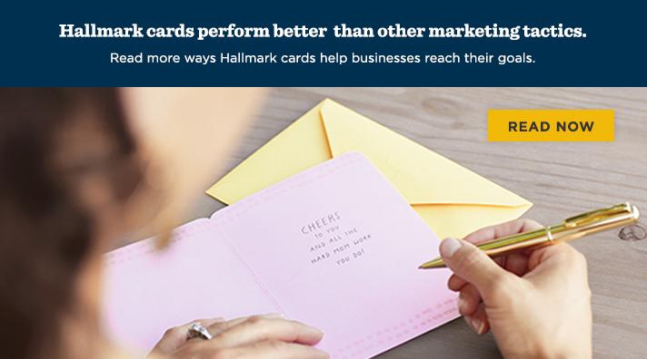 Hallmark cards perform better than other marketing tactics.  Read more ways Hallmark cards help businesses reach their goals.