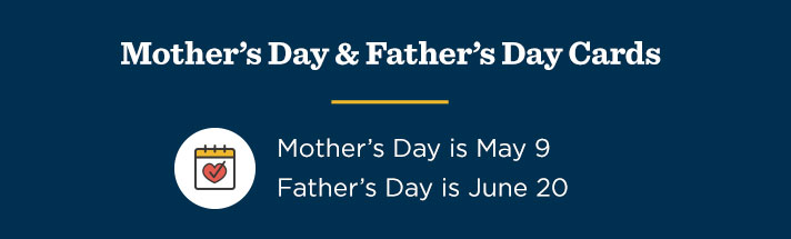 Mother's Day and Father's Day